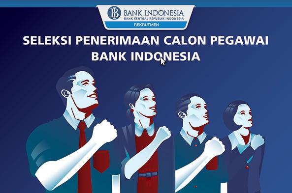 Lowongan Kerja Calon Pegawai Bank Indonesia 2017, seleksi penerimaan calon pegawai bank indonesia 2017
